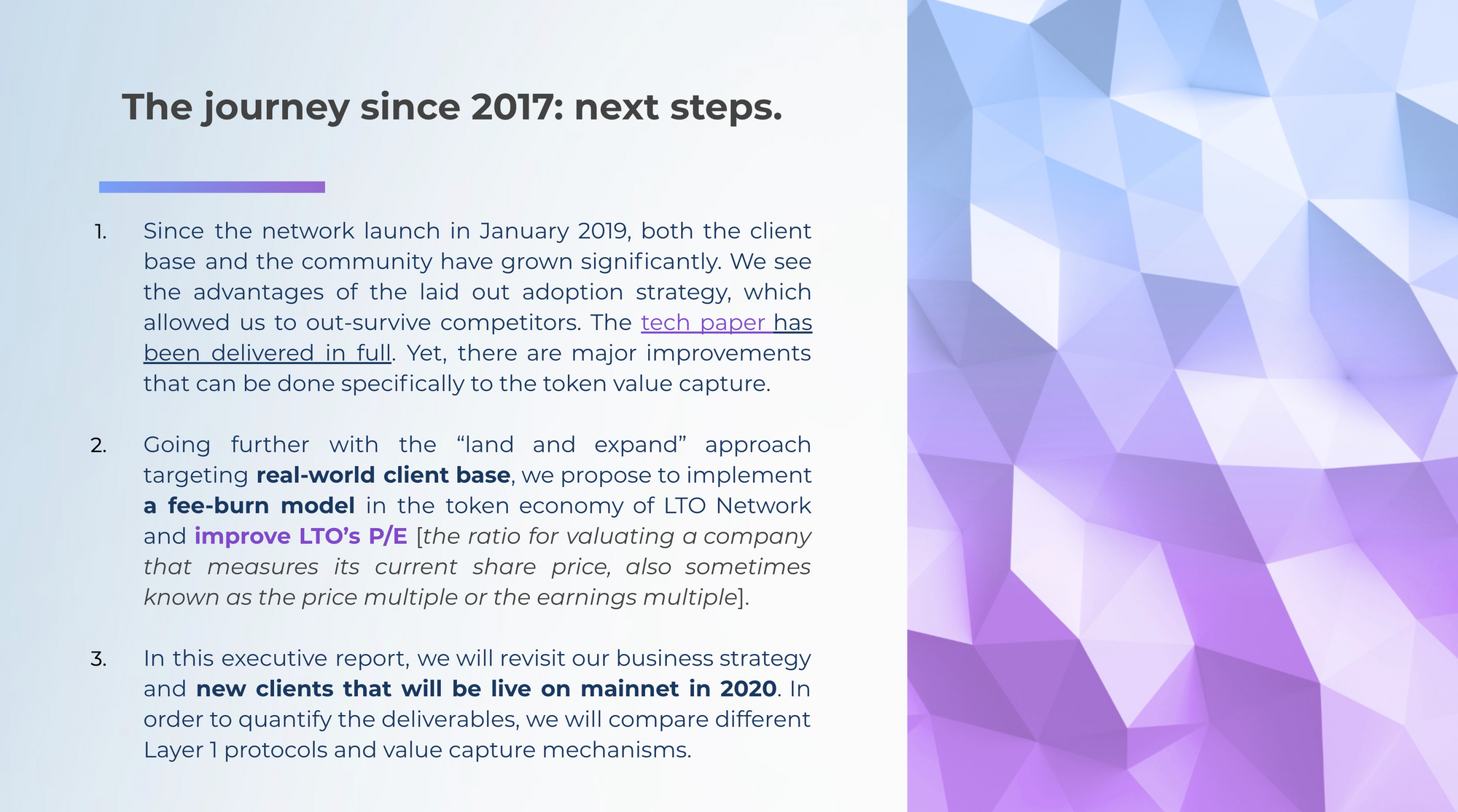 We have come a long way with the community since 2017, and have built out the tech stack which has been validated by multiple integrators. However, this is just the start for adoption!
